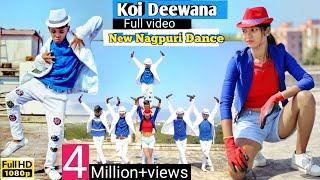 NEW Full HD NAGPURI SADRI DANCE VIDEO 2019😍Koi Deewana🎩Santosh Daswali😍BSB Crew