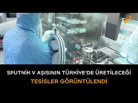 Sputnik V aşısının Türkiye'de üretileceği tesisler görüntülendi
