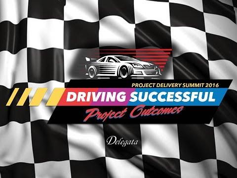 PD2016 S11: Driving Successful Project Outcomes  -  Delegata