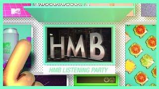 MTV Amplifica   HMB Listening Party