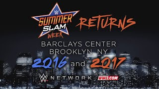 SummerSlam returns to Barclays Center in 2016 and 2017