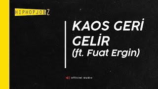 Joker feat. Fuat Ergin - Kaos Geri Gelir | Yaşamak Öldürür 2011