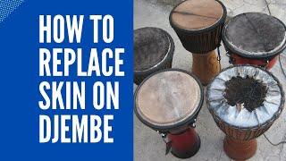 How to change / replace goat skin on Djembe