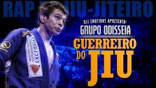 Guerreiro do Jiu - Grupo Odisséia ● RAP DE JIU-JITEIRO