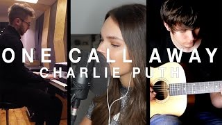 One Call Away - Charlie Puth [Collaboration] cover