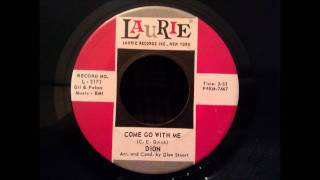 Dion - Come Go With Me - Great Remake of The Del Vikings Classic