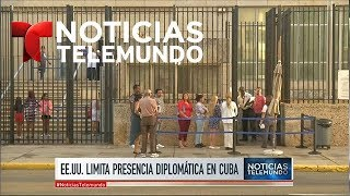 Estados Unidos retira más de la mitad de su personal diplomático en Cuba | Noticiero | Telemundo