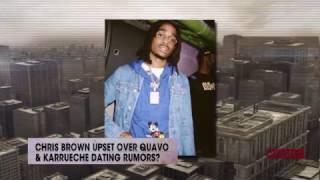 Chris Brown upset over Quavo & Karrueche dating rumors? | Rumor Report