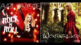Rock and Roll in Wonderland (Avril Lavigne and Taylor Swift Mashup)