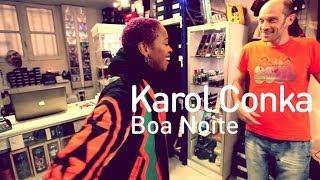 Karol Conka - Boa Noite
