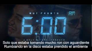 J balvin ft farruko 6 AM letra! =)