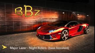 Major Lazer Night Riders (Bass Boosted)