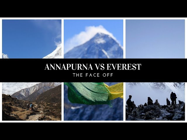 The Face-Off! Annapurna circuit trek Vs Everest 3 passes Trek