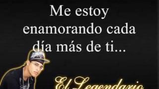 El Legendario - Me Estoy Enamorando (Letras)