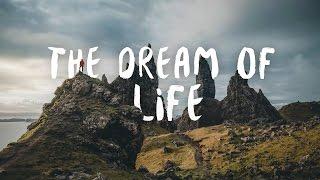 The Dream of Life - Isle of Skye