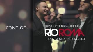 Río Roma   Contigo Cover Audio