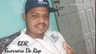 Guerreiro Do Rap!!
