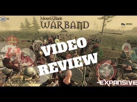 Mount and Blade Warband - Not Quite a Cut Above The Rest - EXP Video Review