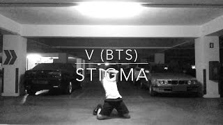V (BTS) - Stigma | Freestyle Dance Cover. by Leo