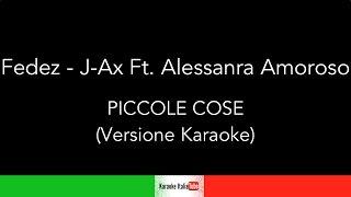 Fedez - J-ax Ft. Alessandra Amoroso - Piccole cose (Base Musicale Karaoke Cover)