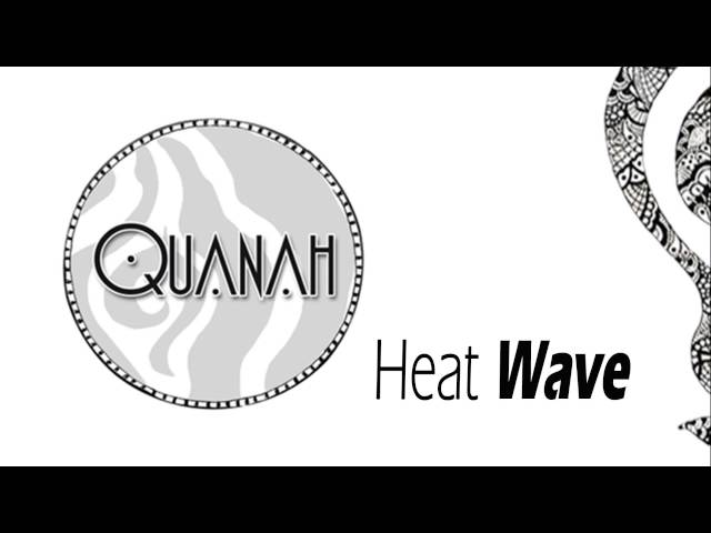 Video oficial de Quanah Heat Wave