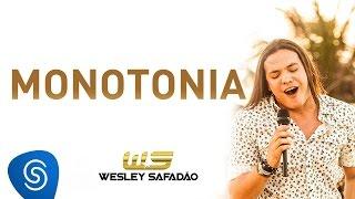 Wesley Safadão - Monotonia [DVD Paradise]