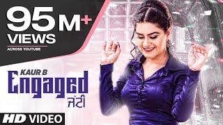 Engaged Jatti: Kaur B (Full Song) Desi Crew   Kaptaan   Latest Punjabi Songs 2018 width=