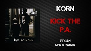 Korn - Kick The P.A. [Lyrics Video]