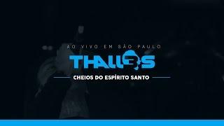 Thalles Roberto - Cheios do Espírito Santo (DVD OFICIAL)