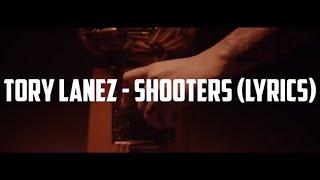 Tory Lanez - Shooters (Official Lyrics)