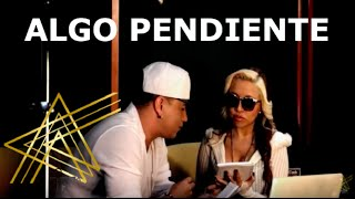 AstrA Ft. Yelsid - Algo Pendiente (Oficial Video)