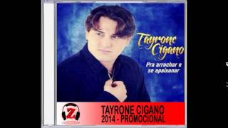 Tayrone Cigano - Pele de Maça - 2014