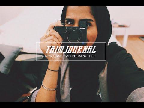 TAIM'S JOURNAL | افضل كاميرا ليوتيوب و أنا وين بسافر؟