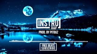 "(FREE) Instrumental Rap Conscient/Lourd | Sad Beat 2017 - ""MOONLIGHT"" | Prod. by Pitouz"