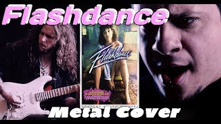 FLASHDANCE -WHAT A FEELING - METAL COVER !!!!!!!!!!!!!!!!!!!!!