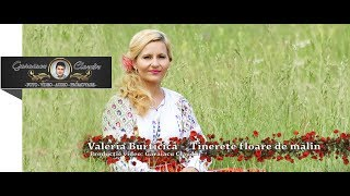 Valeria Burticica - Tinerete floare de malin ( Oficial Video 2018 )