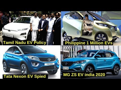 Electric Vehicles News 19: Tamil Nadu EV Policy, Tata Nexon EV Spied, MG ZS Electric Car India