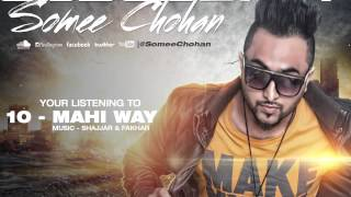 Mahi Way | Somee Chohan | Obsession - The Album