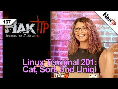How to Use Cat, Sort, and Uniq: Linux Terminal 201 - HakTip 0167