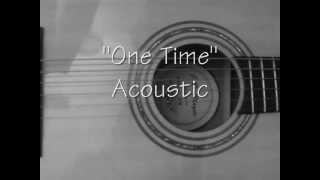 One Time Justin Bieber Acoustic Version Cover Karaoke with Lyrics