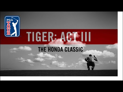 Act III, Part 3: Tiger Woods plays Honda
