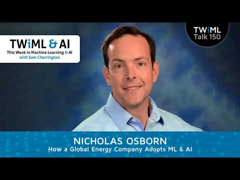 Nicholas Osborn Interview - How a Global Energy Company Adopts ML & AI