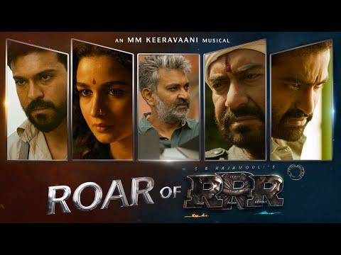 Roar Of RRR - RRR Making   NTR, Ram Charan, Ajay Devgn, Alia Bhatt   SS Rajamouli