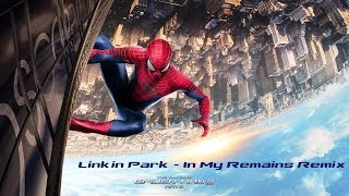 The Amazing Spider-Man 2 | Linkin Park - In My Remains Theme Song Remix