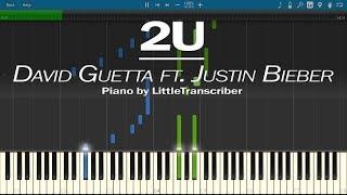 David Guetta ft. Justin Bieber - 2U (Piano Cover) by LittleTranscriber