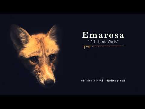 emarosa-ill-just-wait-reimagined-riserecords