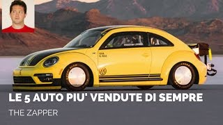 Le 5 AUTO più VENDUTE di SEMPRE | The Zapper