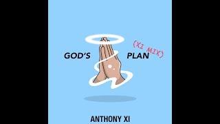 Drake - God's Plan (Anthony XI Remix)