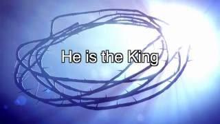 Jesus the King Ruler Over Everything - With Lyrics