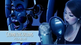 Crumbling Dreams (Ballora's Music Box) FAN DUB - FNAF Sister Location